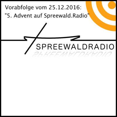 5. Advent auf Spreewald.Radio